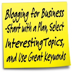 Blogging for Business - Good Topic Selection is Key