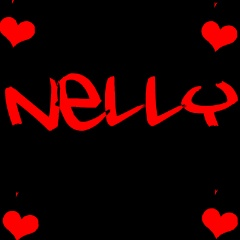 i love nelly
